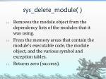 sys delete module4