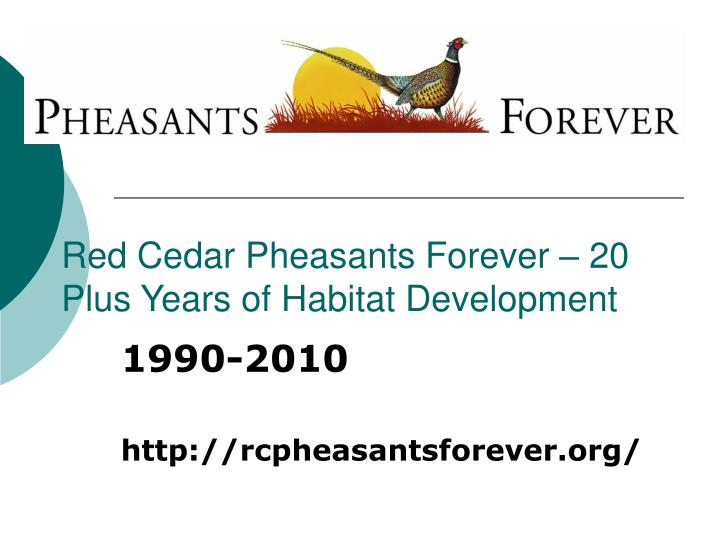 red cedar pheasants forever 20 plus years of habitat development n.