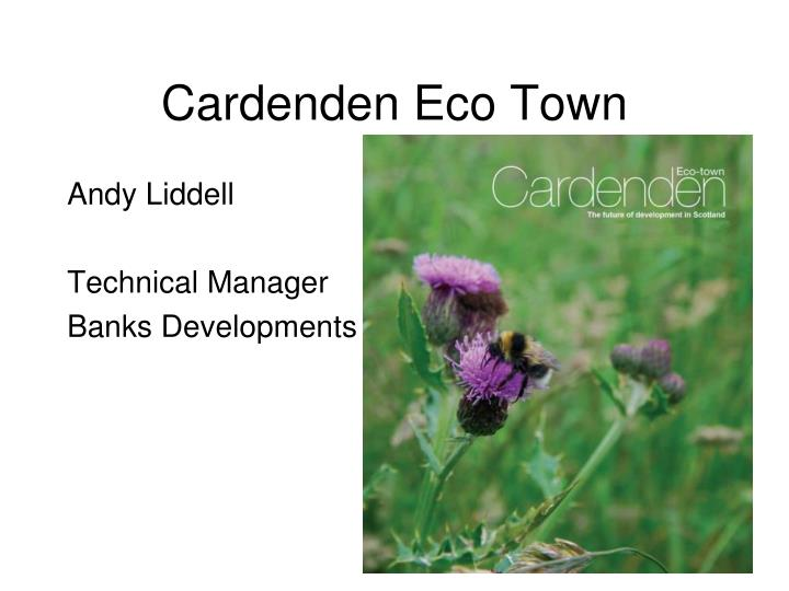 cardenden eco town n.