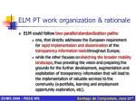 elm pt work organization rationale