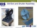 slit slot and shutter assembly