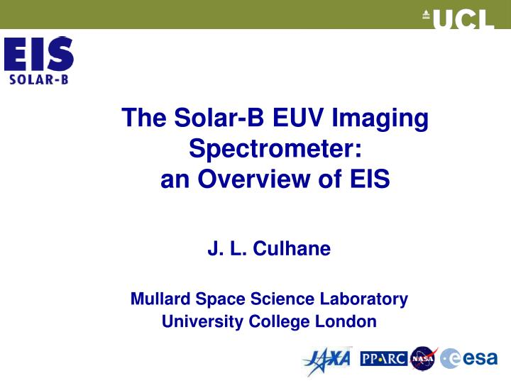 the solar b euv imaging spectrometer an overview of eis n.