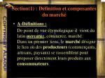 section 1 d finition et composantes du march