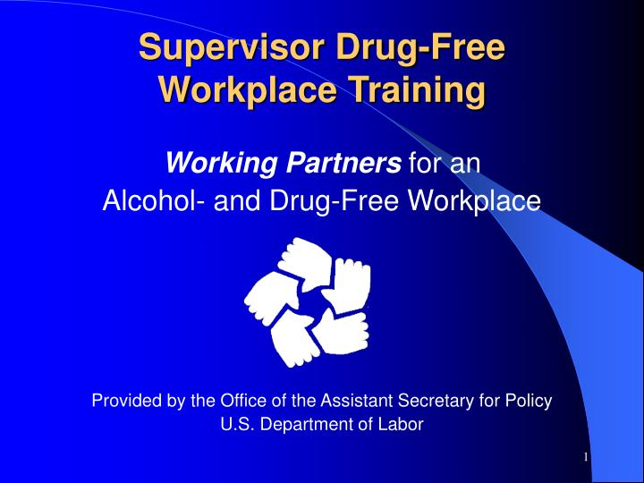 supervisor drug free workplace training n.