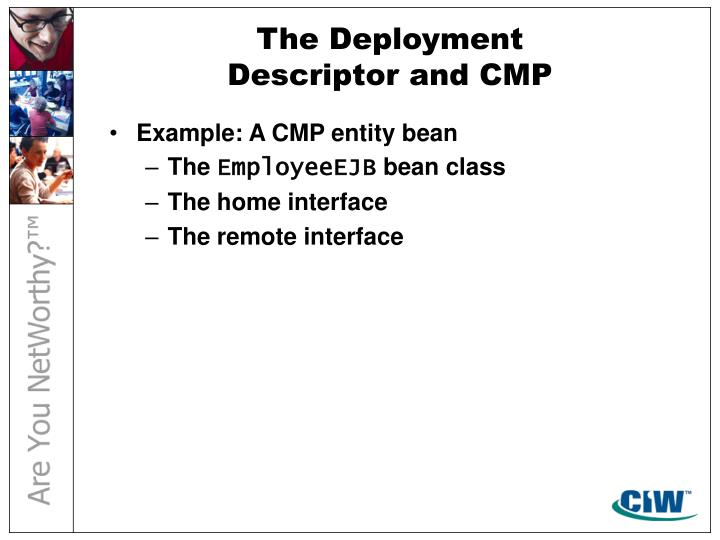 The Deployment