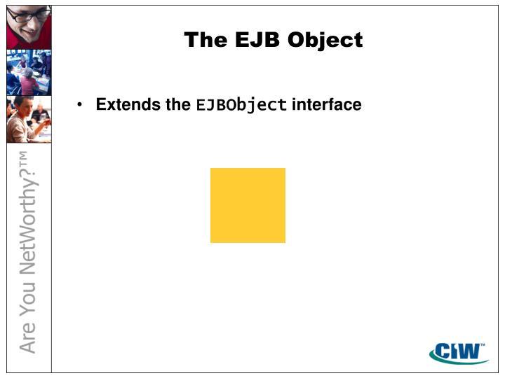 The EJB Object