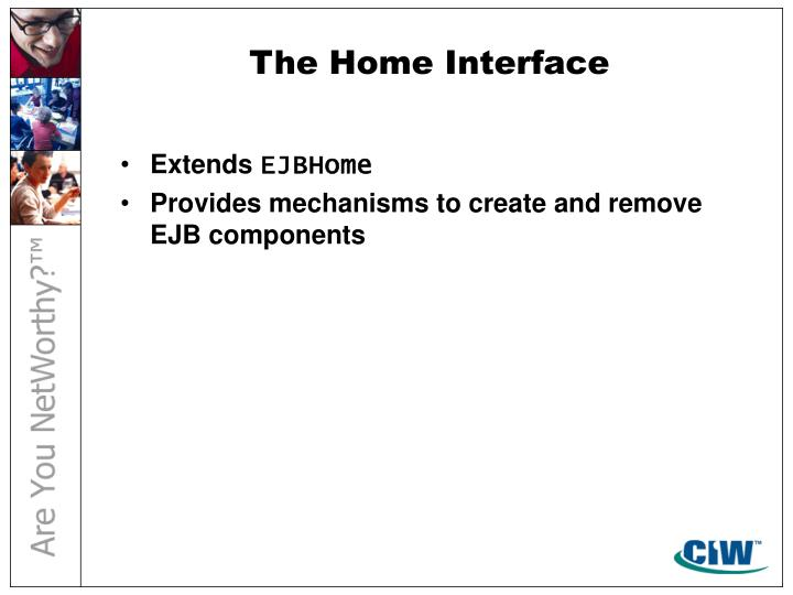 The Home Interface