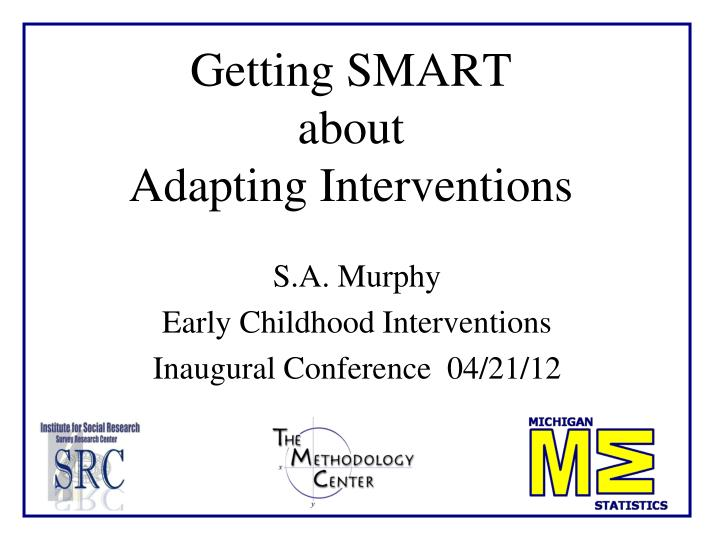 getting smart about adapting interventions n.