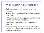 why adaptive interventions