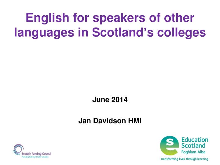 english for speakers of other languages in scotland s colleges n.