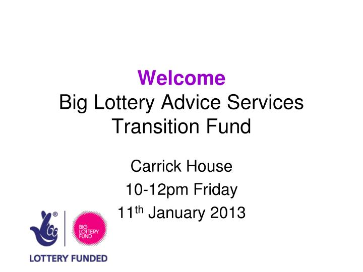 welcome big lottery advice services transition fund n.