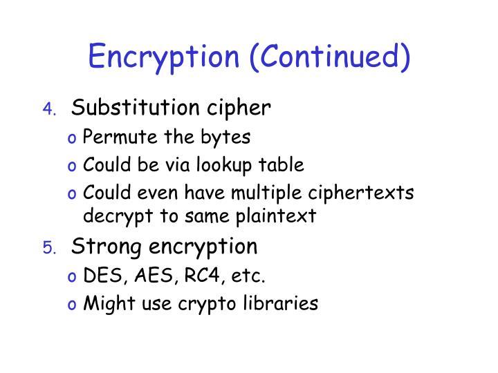Encryption (Continued)