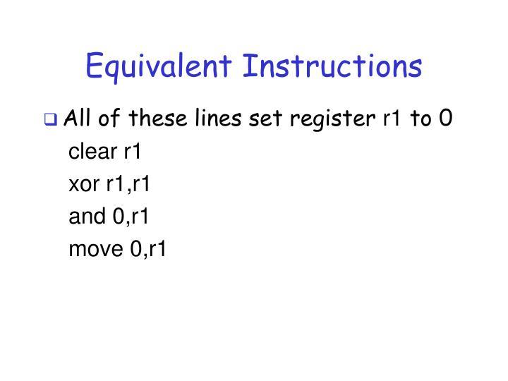 Equivalent Instructions