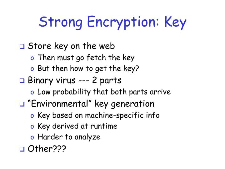 Strong Encryption: Key