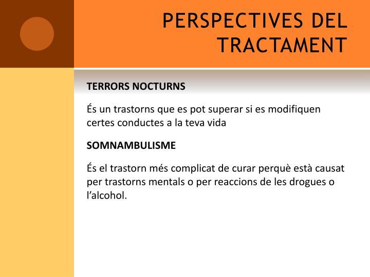 PERSPECTIVES DEL TRACTAMENT