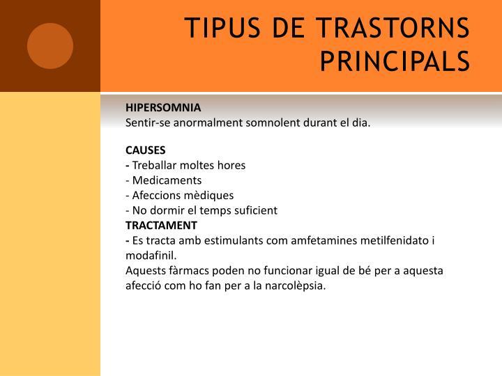 TIPUS DE TRASTORNS PRINCIPALS