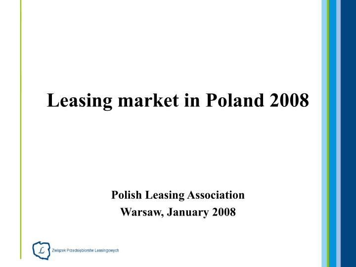leasing market in poland 2008 n.