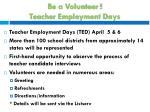 be a volunteer teacher employment days