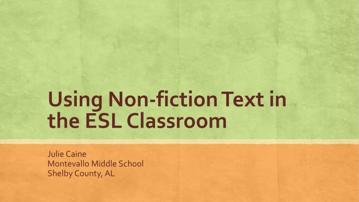 using non fiction text in the esl classroom