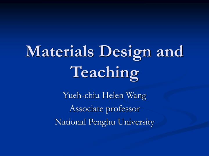 materials design and teaching n.