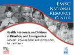 health resources on children in disasters and emergencies