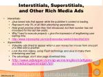 interstitials superstitials and other rich media ads