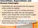 interstitials superstitials and screen interrupts
