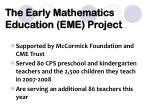 the early mathematics education eme project