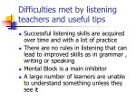 difficulties met by listening teachers and useful tips