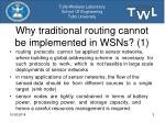 why traditional routing cannot be implemented in wsns 1