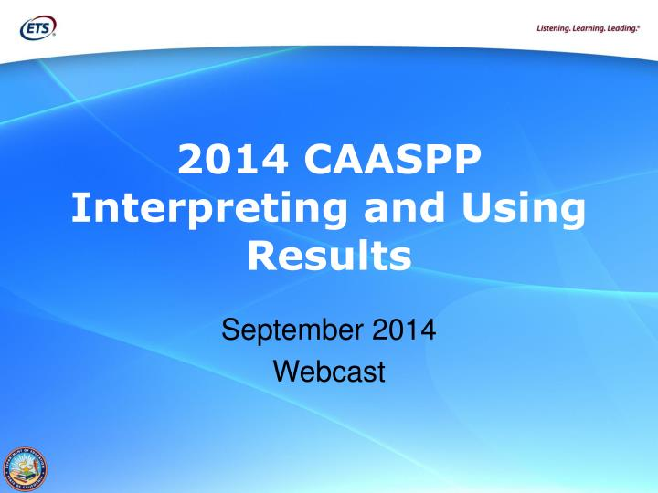 2014 caaspp interpreting and using results n.