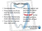 chad s videos