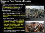 reagan s final years and legacy