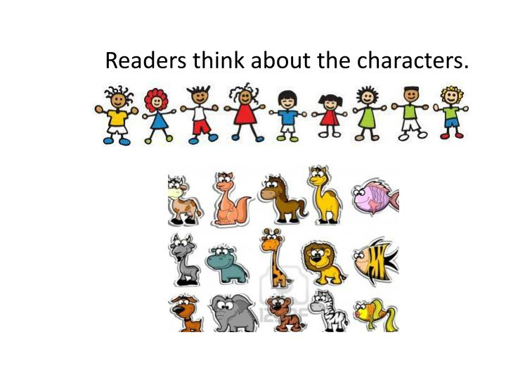 readers think about the characters n.