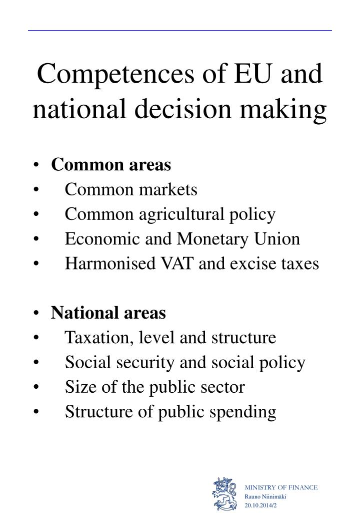 Competences of eu and national decision making