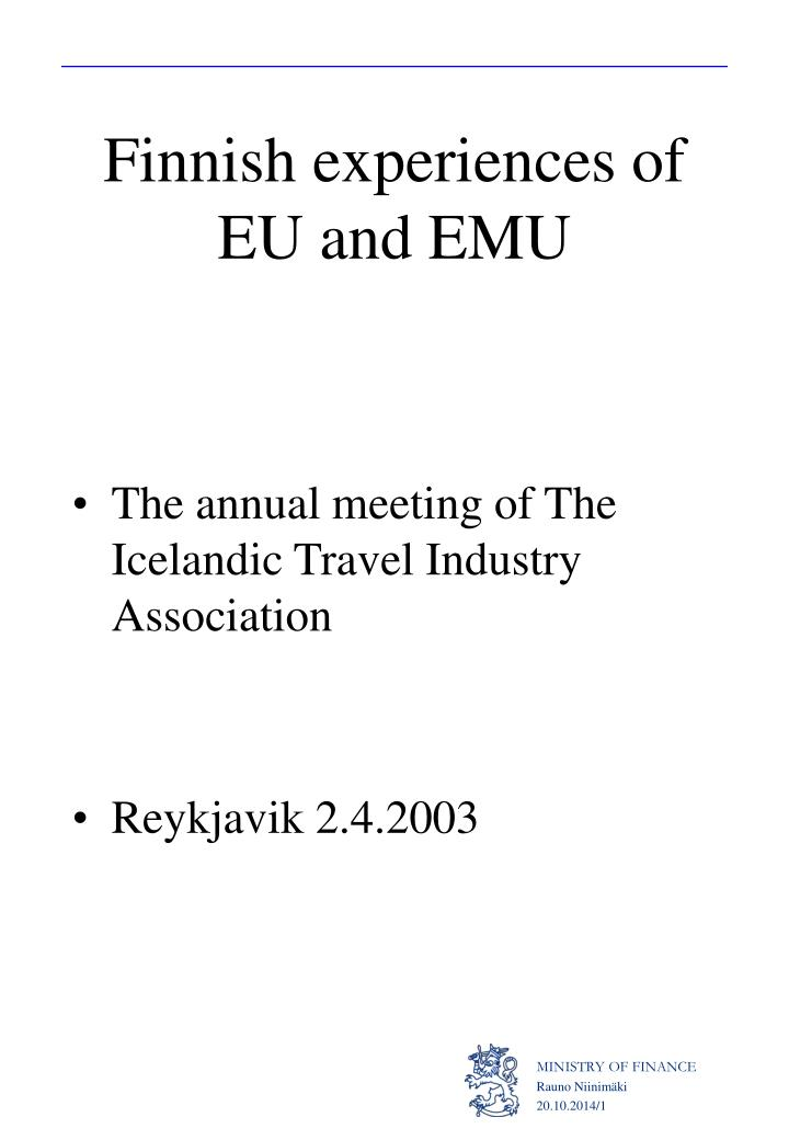 Finnish experiences of eu and emu