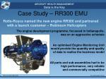 case study rr300 emu1