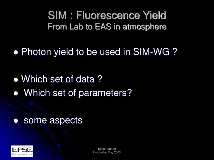 sim fluorescence yield from lab to eas in atmosphere n.
