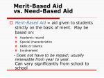 merit based aid vs need based aid
