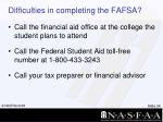 difficulties in completing the fafsa