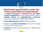 reinforced opportunities under the future generation of programmes