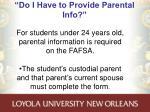 do i have to provide parental info