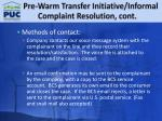 pre warm transfer initiative informal complaint resolution cont2