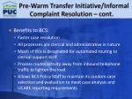 pre warm transfer initiative informal complaint resolution cont3