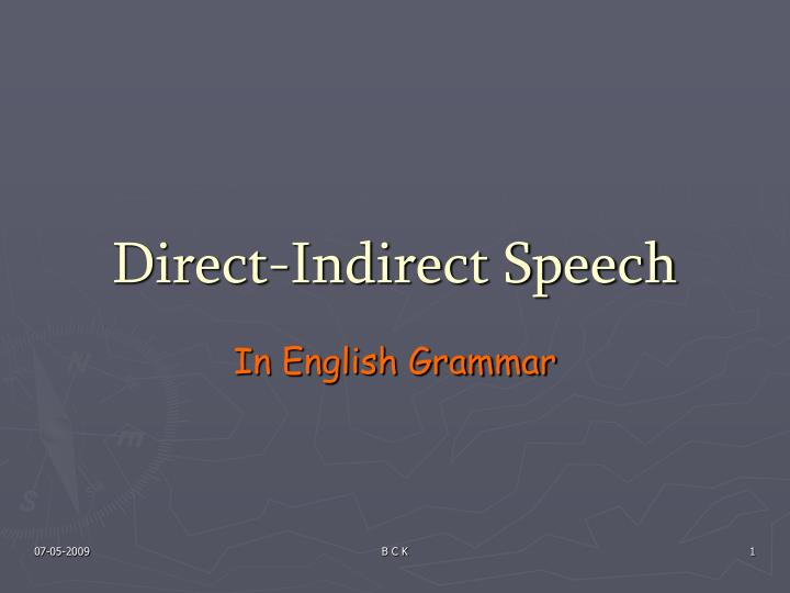 direct indirect speech n.