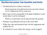 geothermal power has benefits and limits
