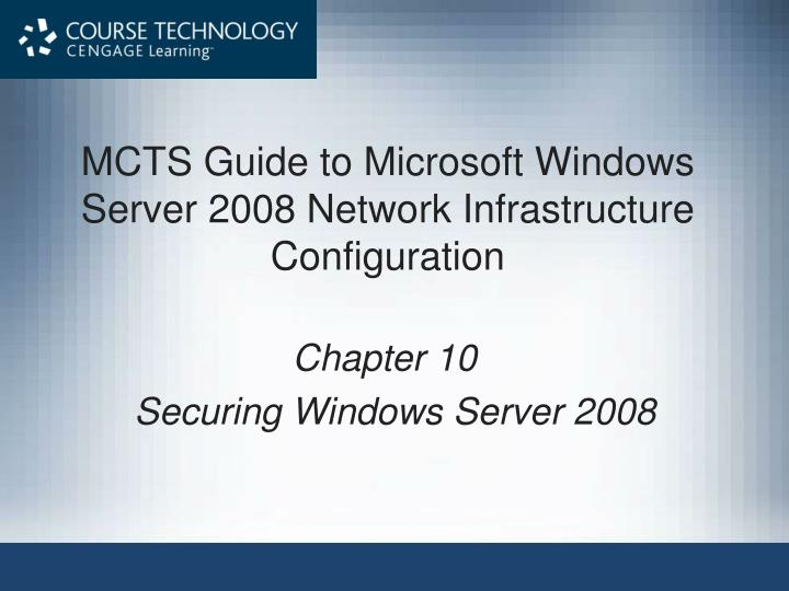 mcts guide to microsoft windows server 2008 network infrastructure configuration n.