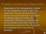 probation and education requirement