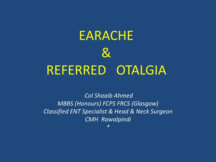 earache referred otalgia n.
