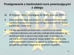 post powanie z banknotami euro powracaj cymi z obiegu11